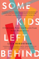 Some Kids Left Behind: A Survivor's Fight for Health Care in the Wake of 9/11