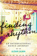 Finding Rhythm: An International Dance Journey