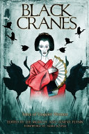Black Cranes: Tales of Unquiet Women