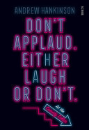Don't Applaud. Either Laugh or Don't. (At the Comedy Cellar)