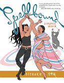 Spellbound: A Graphic Memoir