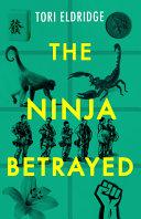 The Ninja Betrayed