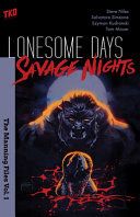Lonesome Days, Savage Nights. Vol. 1: The Manning Files