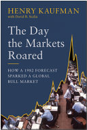 The Day the Markets Roared: How a 1982 Forecast Sparked a Global Bull Market