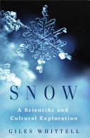 Snow: A Scientific and Cultural Exploration
