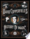 David Copperfield's History of Magic