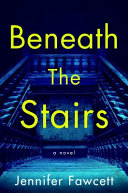 Beneath the Stairs