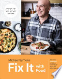 Fix It with Food: More Than 125 Recipes To Address Autoimmune Issues and Inflammation; A Cookbook