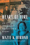 Heart of Fire: An Immigrant Daughter's Story