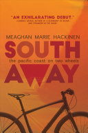 South Away: The Pacific Coast on Two Wheels
