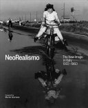 NeoRealismo: The New Image in Italy 1932–1960