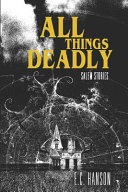 All Things Deadly: Salem Stories