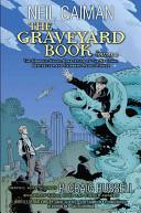 The Graveyard Book Graphic Novel, Vol. 2
