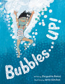 Bubbles...Up!
