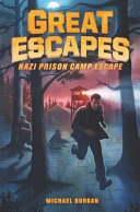 Nazi Prison Camp Escape