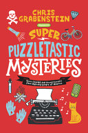 Super Puzzletastic ­Mysteries: Short Stories for Young Sleuths from Mystery Writers of America
