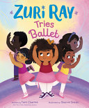 Zuri Ray Tries ­Ballet