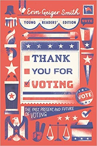 Thank You for Voting: The Past, Present, and Future of Voting