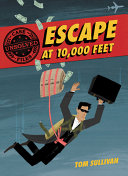 Escape at 10,000 Feet: D.B. Cooper and the Missing Money