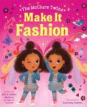Make It Fashion
