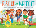 Rise Up and Write It: With Real Mail, Posters, and More!