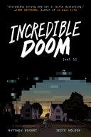 Incredible Doom: Vol. 1
