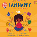 Om Child: I Am Happy; Chakras, Colors, and Feelings