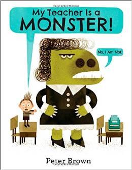 My Teacher Is a Monster!: (No, I Am Not.)