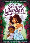 The Secret Garden on 81st Street: A Modern Graphic Retelling of The Secret Garden