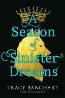 A Season of Sinister Dreams