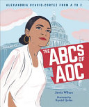 The ABCs of AOC: Alexandria Ocasio-Cortez from A to Z