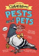 Andy Warner's Oddball Histories: Pests and Pets