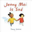 Jenny Mei Is Sad