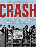 Crash: The Fall and Rise of America in the 1930s