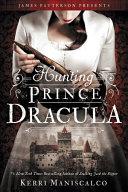 Hunting Prince Dracula