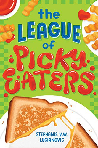 The League of Picky Eaters