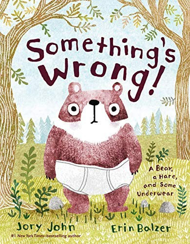 Something's Wrong! A Bear, a Hare, and Some Underwear