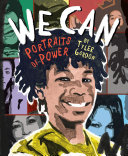 We Can: Portraits of Power