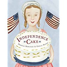 Independence Cake: A Revolutionary Confection Inspired by Amelia Simmons, Whose True History Is Unfortunately Unknown