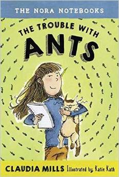 The Nora Notebooks: The Trouble with Ants