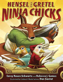 Hensel and Gretel: Ninja Chicks