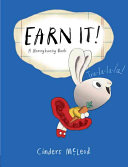 Earn It!: A Moneybunny Book