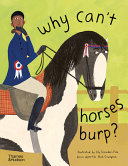 Why Can't Horses Burp?: Curious Questions About Your Favorite Pets