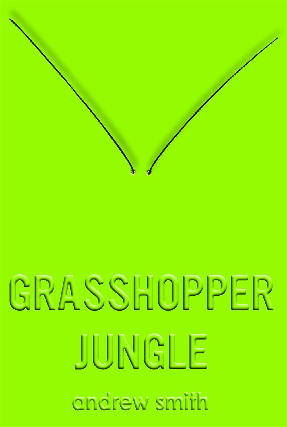 Grasshopper Jungle