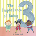 The Importance of Being Three