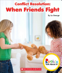 Conflict Resolution: When Friends Fight