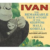 Ivan: The True Story of a Shopping Mall Gorilla