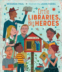 Little Libraries, Big Heroes