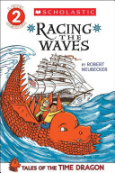 Tales of the Time Dragon #2: Racing the Waves