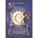 Disenchanted: The Trials of Cinderella